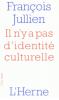 Jullien : Il n'y a pas d'identité culturelle