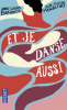 Bondoux & Mourlevat : Et je danse aussi