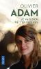 Adam : Je vais bien, ne t'en fais pas (nouv. éd. 2020)