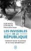 Berlioux : Les invisibles de la République. Comment sauver la  jeunesse de la France périphérique ?