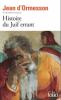 d'Ormesson : Histoire du Juif errant