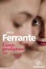 Ferrante : L'amie prodigieuse
