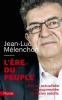 Mélenchon : L'ère du peuple (nouv. éd.)