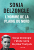 Delzongle : L'homme de la plaine du Nord
