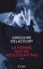 Delacourt : La femme qui ne vieillissait pas