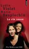 Desplechin & Violet : La vie sauve
