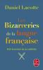 Lacotte : Les bizarreries de la langue française : Petit inventaire de  ses subtilités
