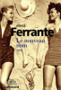 Ferrante : Ferrante :L'amie prodigieuse II : Le nouveau nom