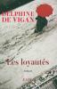 De Vigan : Les loyautés