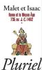 Malet et Isaac 1 : Rome et le Moyen Age 1735 av. J.-C. - 1492