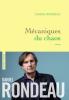 Grand Prix Académie Française 2017 : Rondeau : Mécaniques du chaos