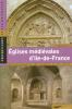 Églises médiévales d'Ile-de-France