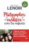 Lenoir : Philosopher et méditer avec les enfants