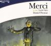 Pennac : Merci. 1 CD audio, texte abrégé