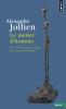 Jollien : Le métier d'homme. Suivi d'un entretient inédit avec Bernard Campan