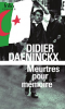 Daeninckx : Meurtres pour mémoire (nouv. éd.)