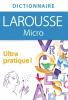 Dictionnaire Larousse micro français (nouv. éd.)