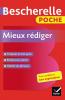 Bescherelle poche - Mieux rédiger (éd. 2018)