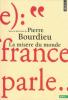 Bourdieu : La Misère du Monde (nouv. éd.)