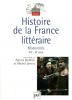 Histoire de la France Littéraire tome 3: Modernités XIXe - XXe siècle