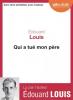Louis : Qui a tué mon père (1 CD MP3)