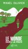 Ollivier : Le monde dans la main (Prix 2013)