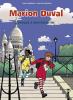 Marion Duval 11 : Traque à Montmartre