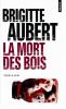 Aubert : La mort des bois