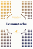 Perret : Le moustachu (nouv. éd.)