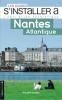 Nantes Atlantique (Les guides s'installer à)