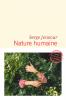 Joncour : Nature humaine (Prix Femina 2020)