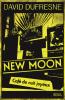 Dufresne : New Moon. Café de nuit joyeux