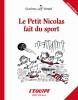 Le Petit Nicolas fait du sport. éditions spéciale