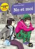 De Vigan : No et moi (extraits - Auszüge !)
