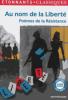 Au nom de la liberté : Poèmes de la Résistance (Anthologie)