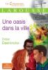 Daeninckx : Une oasis dans la ville
