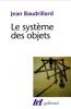 Baudrillat : Le système des objets