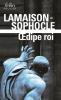 Lamaison & Sophocle : Oedipe roi