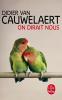 Cauwelaert : On dirait nous
