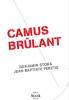 Stora : Camus brulant