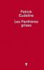 Eudeline : Les panthères grises