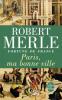 Merle : Fortune de France 03 : Paris, ma bonne ville