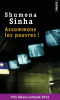 Sinha : Assommons les pauvres !