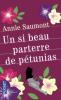 Saumont : Un si beau parterre de pétunias