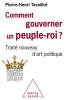 Tavoillot : Comment gouverner un peuple-roi ? Traité nouveau d'art politique