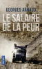 Arnaud : Le salaire de la peur (nouv. éd.)