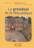 Expliquez-moi: Le président de la république