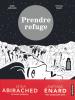 Enard : Prendre refuge