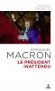 Prissette : Macron - Le président inattendu