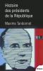 Tandonnet : Histoire des présidents de la République